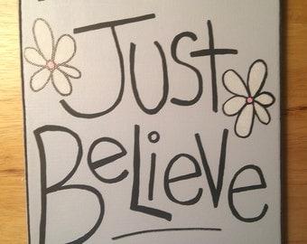 Just Believe, 8x10