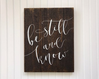 Be Still And Know Wood Sign, Psalm 46:10 Reclaimed Wood Pallet Sign, Rustic Decor, Farmhouse Style, Religious Sign, Bible Verse Sign