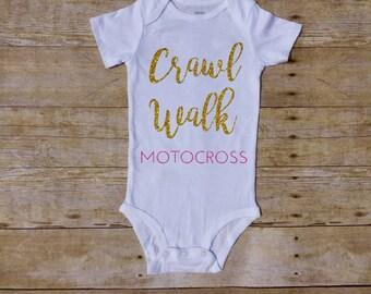 crawl walk ride,  motocross baby, dirt bike baby, dirt bike family, bmx baby, dirt bike girl, motocross dad, motocross mom, motocross girl