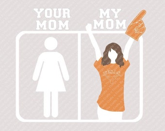 Your Mom/My Mom Texas Longhorns SVG