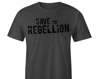 Save the Rebellion Blacked Out Tee, Star Wars Tee, Star Wars Rebel Tee ,  Star Wars Tee, Star Wars Rebel T-shirts  Star Wars Rebel Rogue One