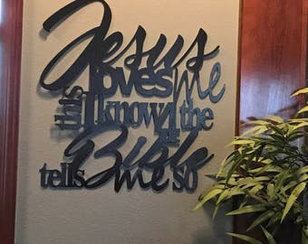 8 Colors Available**  Jesus loves me this i know metal home decor