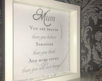 Mum you are braver with hearts background