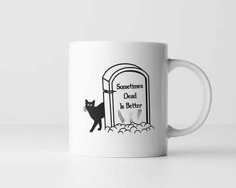 Pet Sematary Coffee Mug   Sometimes Dead Is Better   Horror Movie Quote   Mugs With Sayings   Stephen King   Quote Coffee Mug   80s Movies