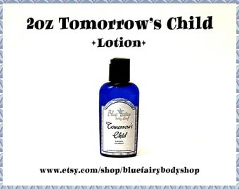 TOMORROW'S CHILD 2 ounce lotion