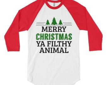 Merry Christmas Ya filthy animal - merry christmas filthy animal, merry christmas shirt, christmas shirts