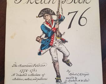 The American Soldier 1775-1781 Sketch Book
