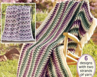 Afghans to crochet in Just a Weekend