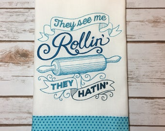See Me Rollin' Kitchen Tea Towel