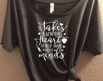 It Takes a generous heart + Canvas Slouchy Tee, Flowy Tank, Relaxed Fit, Teachers shirt, teacher gift, teacher tee, teacher tank