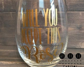 Will You Accept This Rose - Stemless Wine Glass - Bachelor Wine Glass - Bachelorette Wine Glass - Reality TV Wine Glass