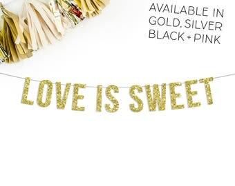 Love Is Sweet Banner | wedding decor | wedding banner | bridal shower banner |