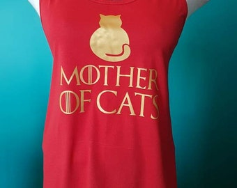 Game Of Thrones Shirt // Mother Of Cats // Khaleesi Costume // Cat Lover Gifts // I love Cats // Game of Thrones Costume // Cat Parent Shirt