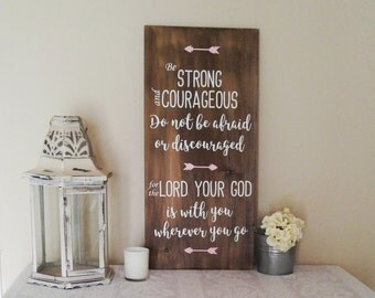 be strong and courageous - Joshua 1:9 - bible verse nursery sign - adventure nursery sign  - rustic scripture sign - baby shower gift