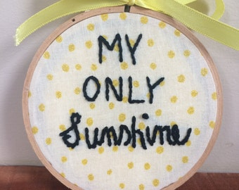 My Only Sunshine Hoop Art