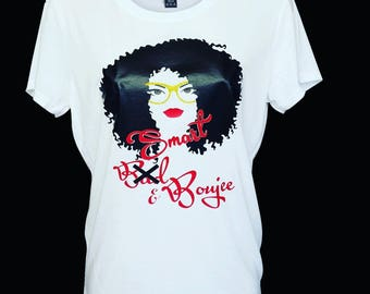 Smart and Boujee ~ Bougie ~ Smart and Bougie ~ T Shirt -