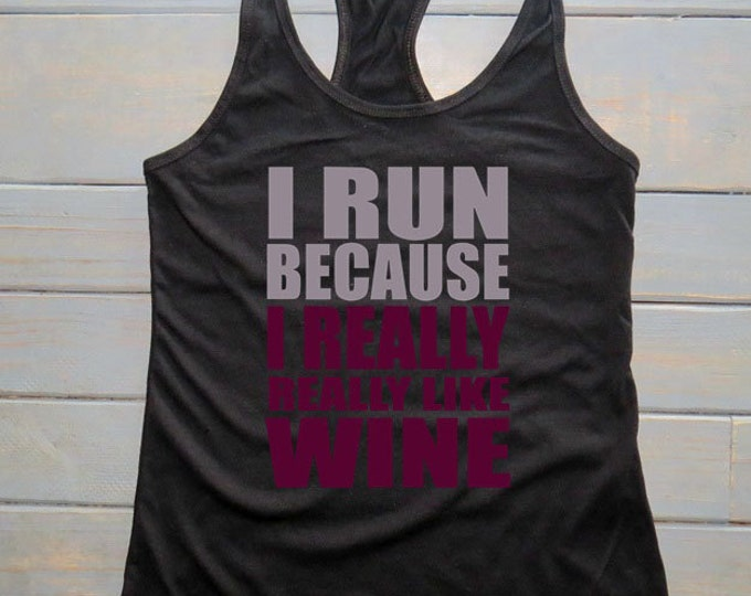 Funny Workout Tank, Women's Workout Tank, Wine Love, Funny Shirts, Women's Athletic Apparel