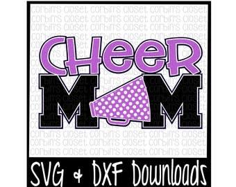 Cheer Mom SVG Cut File - DXF & SVG Files - Silhouette Cameo, Cricut