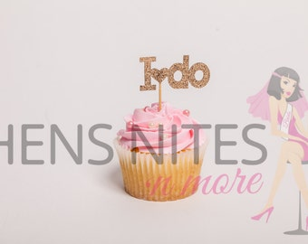 Hens Night Bachelorette Cupcake Toppers I DO