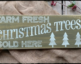 Farm Fresh Christmas Trees, Christmas Sign, Holiday Sign, Home Decor, Hand Painted Sign