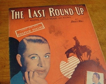 Sheet Music The Last Roundup Sheet Antique Vintage George Olsen Joe Morrison NRA Cover National Recovery Act