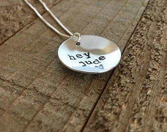 "Hey Jude-Hey Jude necklace-1"" necklace handstamped necklace-Beatles-gift"
