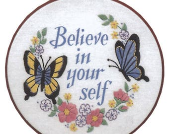 "Believe in Yourself-Crewel Embroidery - 6"" Round - With Hoop - FREE SHIPPING"