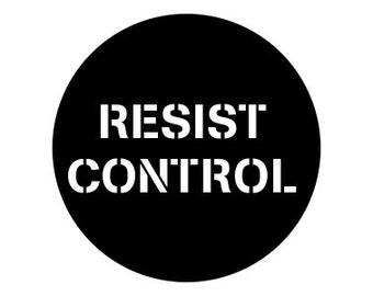 "Resist Control 1"" pinback button"