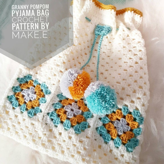 Make.E Granny Pompom Pyjama Bag Crochet Pattern PDF download