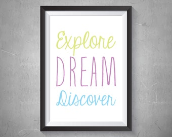Explore Dream Discover Print, Digital Print, Instant Download, Motivational Print, Wall Art, Inspirational Art, Modern Home Decor - (D019)