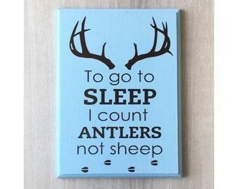 To Go To Sleep I Count Antlers / Hunting Nursery / Baby Deer Sign / Deer Antler Sign / Baby Deer Decor / Deer Nursery Decor / Hunting