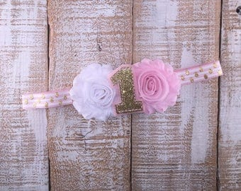 1st Birthday Headband, First Birthday Headband, Pink & Gold Birthday, Shabby Chic, Photo Prop, Cake Smash