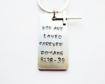 You are loved forever keychain,Scripture keychain,Romans 8:38 keychain