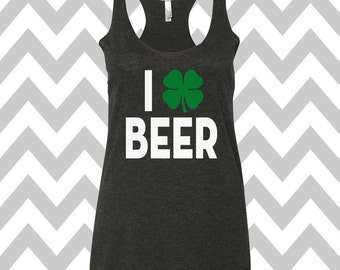 I Shamrock Beer St. Patrick's Day Tank Top Funny St. Patrick's Day Shirt St. Patty's Day Drinking Tee Shamrock Shirt Shamrock Tee Irish Tee