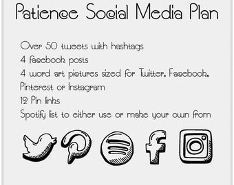 Patience Social Media Plan