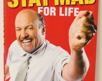 Jim Cramer's Stay Mad For Life Book