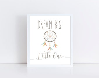 Dreamcatcher Nursery Art Dream Big Little One Dream Big Little One Sign Dream Big Sign Nursery Decor Nursery Wall Art Nursery Art