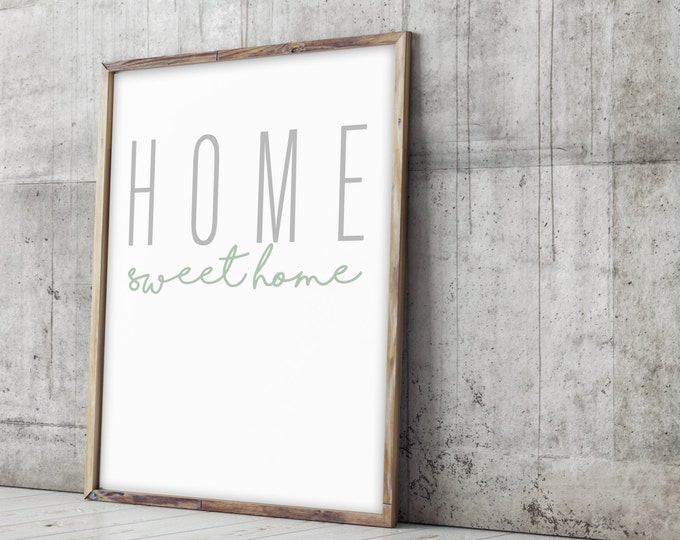 "Home Sweet Home- Print 24x36"""