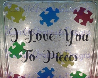 Decorative Lighted Glass Block - I Love You To Pieces - Autism Awareness