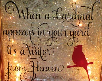 Decorative Lighted Glass Block - When a Cardinal Appears in Your Yard it is a Visitor From Heaven