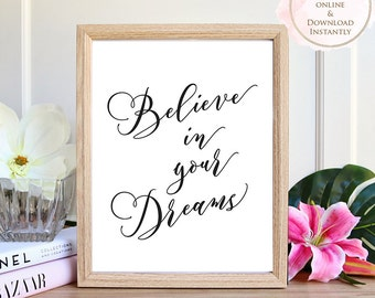 Printable wall art, Believe In Your Dreams, Motivational art, Inspirational Art, printable quote, Wall art prints, Home decor, Gift, Office