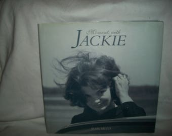 Moments With Jackie by Jean Mills