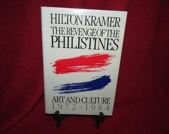 Hilton Kramer, The Revenge of the Philistines