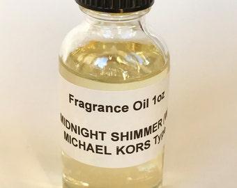 Midnight Shimmer (W) MICHAEL KORS Type Fragrance Oil 1oz