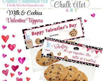 We go together like milk and cookies Treat Bag Toppers, Valentine Favors, Valentine's Day. Valentines - Instant Download