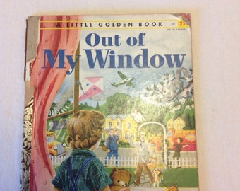 Little Golden Book A Edition Out Of My Window 1955