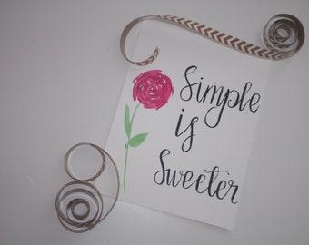 Simple is sweeter