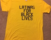 Yellow Latinas For Black Lives Shirt - Black Ink