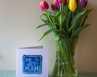 Best Mam - Mother's Day Card