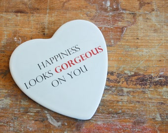 "Valentine's day: ""Gorgeous""-romantic Phrase on ceramics (gift for her/him)"